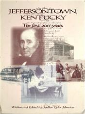 Jeffersontown, Kentucky - The first 200 years